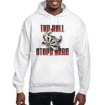 Bull Stops Here Hooded Sweatshirt
