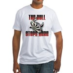 Bull Stops Here Fitted T-Shirt