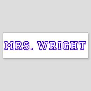 Mrs. Wright Bumper Sticker