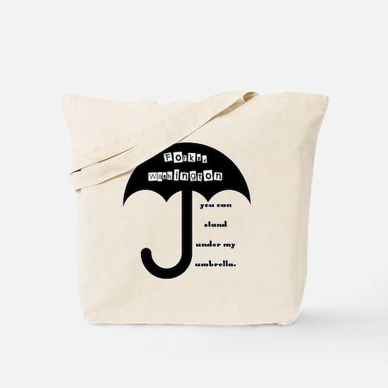 Stand Under My Umbrella Tote Bag