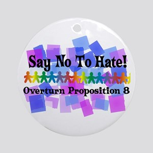 Say No To Hate Ornament (Round)