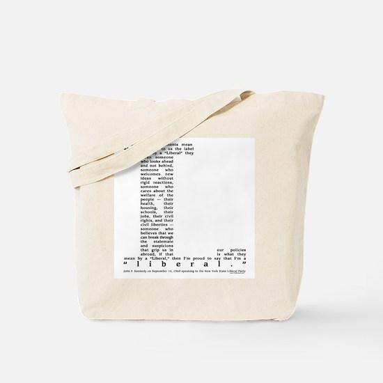 JFK Liberal Quote Tote Bag