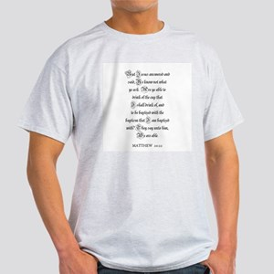 MATTHEW  20:22 Ash Grey T-Shirt