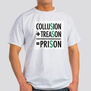 Collusion, Treason, Prison T-Shirt