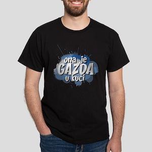 Ona Je Gazda Dark T-Shirt