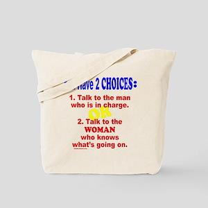 WORK/JOB HUMOR Tote Bag