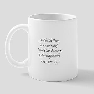 MATTHEW  21:17 Mug