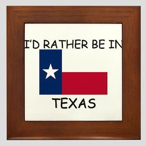 I'd rather be in Texas Framed Tile