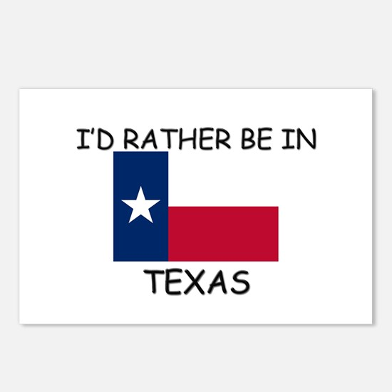I'd rather be in Texas Postcards (Package of 8)