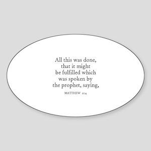 MATTHEW 21:4 Oval Sticker