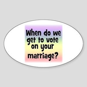 When do we get to vote Oval Sticker