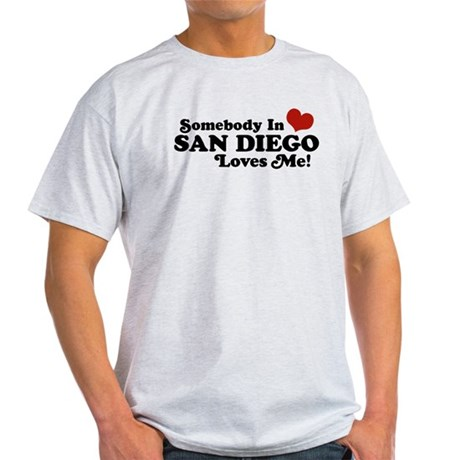 Somebody In San Diego Loves Me Light T-Shirt