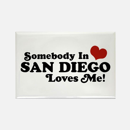 Somebody In San Diego Loves Me Rectangle Magnet