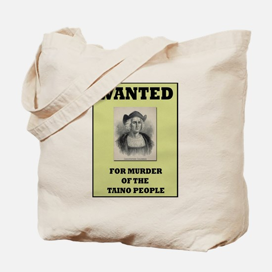 Columbus a Murderer Tote Bag