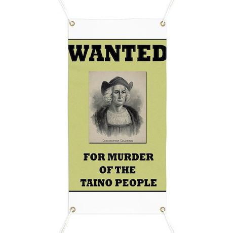 Columbus a Murderer Banner