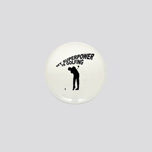 My Superpower is Golfing Mini Button