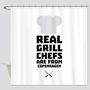 Real Grill Chefs are from Copenhage Shower Curtain
