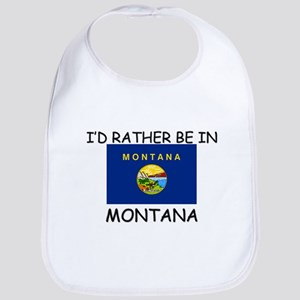 I'd rather be in Montana Bib