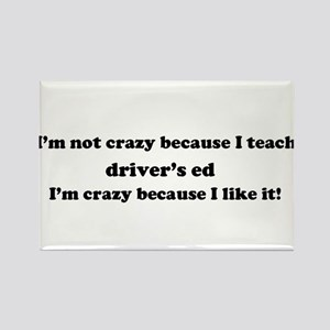 Driver's Ed Crazy Rectangle Magnet