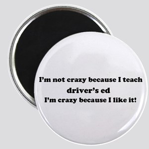 Driver's Ed Crazy Magnet