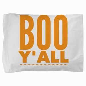 Boo Y'all Funny Halloween Texas So Pillow Sham