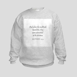 MATTHEW  22:33 Kids Sweatshirt