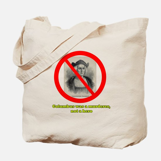 Columbus Not a Hero Tote Bag