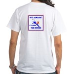 HERE COME THE FREE STUFF White T-Shirt