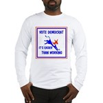 HERE COME THE FREE STUFF Long Sleeve T-Shirt