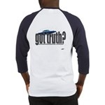 got truth? Baseball Jersey