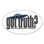 got truth? Oval Sticker