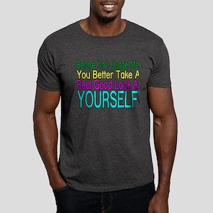 Look At Yourself Dark T-Shirt