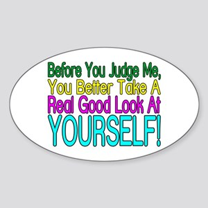 Look At Yourself Oval Sticker