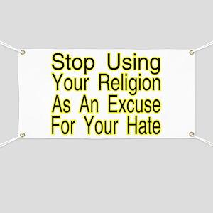 Stop Using Religion Banner