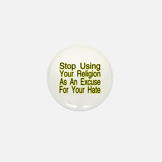 Stop Using Religion Mini Button