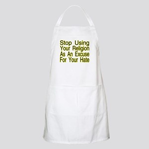 Stop Using Religion BBQ Apron
