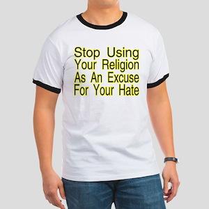 Stop Using Religion Ringer T