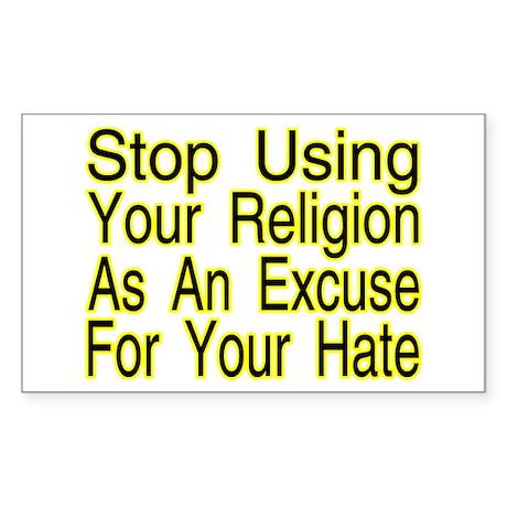 Stop Using Religion Rectangle Sticker