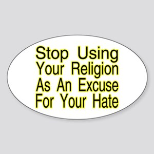 Stop Using Religion Oval Sticker