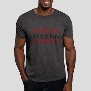 Discrimination Is Wrong Dark T-Shirt