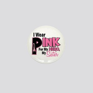 I Wear Pink For My Sister 19 Mini Button