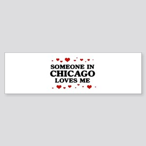 Loves Me in Chicago Bumper Sticker