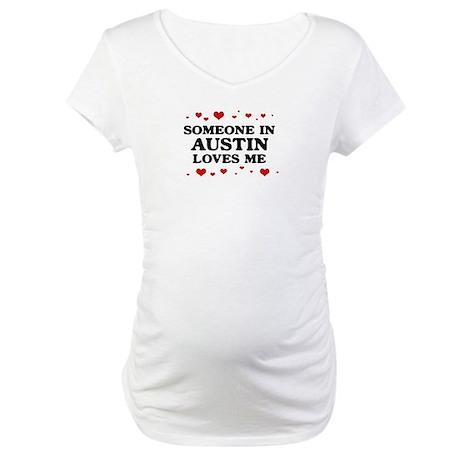 Loves Me in Austin Maternity T-Shirt