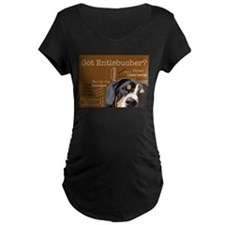 Got Entlebucher? Woof Cloud Brown Maternity T-Shir