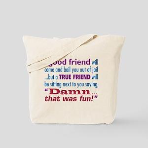 True Friend - Tote Bag