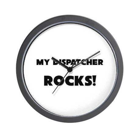 MY Dispatcher ROCKS! Wall Clock