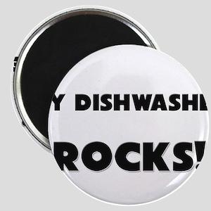 MY Dishwasher ROCKS! Magnet
