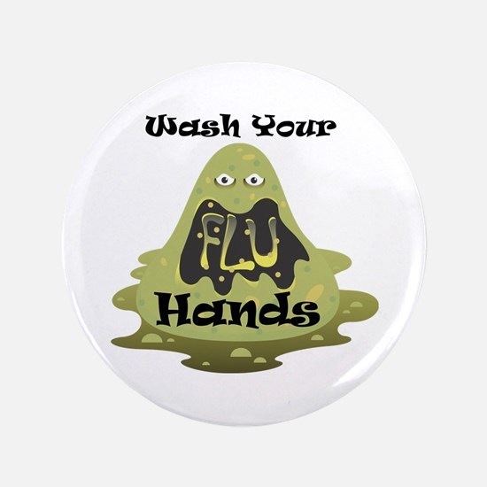 """Wash Your Hands 3.5"""" Button"""