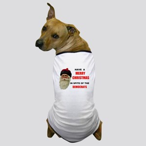 DEMOCRAT GRINCHES Dog T-Shirt