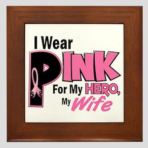 I Wear Pink For My Wife 19 Framed Tile